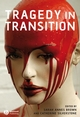 Tragedy in Transition (1405135468) cover image