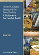 The BRC Global Standard for Food Safety: A Guide to a Successful Audit (1405157968) cover image