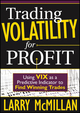 Trading Volatility for Profit: Using VIX as a Predictive Indicator to Find Winning Trades (1592804268) cover image