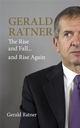 Gerald Ratner: The Rise and Fall...and Rise Again (1841127868) cover image