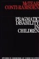Pragmatic Disability in Children: Assessment and Intervention (1870332768) cover image
