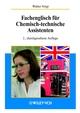 Fachenglisch für Chemisch-technische Assistenten, 2. Auflage (3527308768) cover image