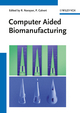 Computer Aided Biomanufacturing (3527409068) cover image