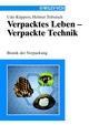 Verpacktes Leben - Verpackte Technik: Bionik der Verpackung (3527625968) cover image