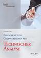 Einfach richtig Geld verdienen mit Technischer Analyse (3527803068) cover image