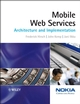 Mobile Web Services: Architecture and Implementation (0470015969) cover image