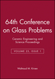 64th Conference on Glass Problems, Volume 25, Issue 1 (0470051469) cover image