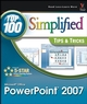 Microsoft Office PowerPoint 2007: Top 100 Simplified Tips & Tricks (0470131969) cover image