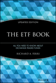 The ETF Book: All You Need to Know About Exchange-Traded Funds, Updated Edition (0470537469) cover image