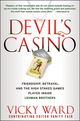 The Devil's Casino: Friendship, Betrayal, and the High Stakes Games Played Inside Lehman Brothers (0470540869) cover image