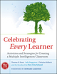 Celebrating Every Learner: Activities and Strategies for Creating a Multiple Intelligences Classroom (0470563869) cover image