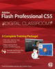 Flash Professional CS5 Digital Classroom, (Book and Video Training) (0470607769) cover image