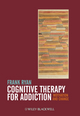 Cognitive Therapy for Addiction: Motivation and Change (0470669969) cover image