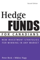 Hedge Funds for Canadians: New Investment Strategies for Winning in Any Market, 2nd Edition (0470836369) cover image