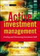 Active Investment Management: Finding and Harnessing Investment Skill (0470858869) cover image