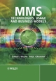 MMS: Technologies, Usage and Business Models� (0470861169) cover image