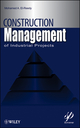 Construction Management for Industrial Projects: A Modular Guide for Project Managers (0470878169) cover image