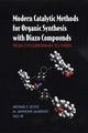 Modern Catalytic Methods for Organic Synthesis with Diazo Compounds: From Cyclopropanes to Ylides (0471135569) cover image
