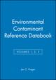 Environmental Contaminant Reference Databook, Volumes 1, 2, 3, Set (0471292869) cover image