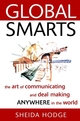Global Smarts: The Art of Communicating and Deal Making Anywhere in the World (0471382469) cover image