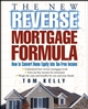 The New Reverse Mortgage Formula: How to Convert Home Equity into Tax-Free Income (0471679569) cover image