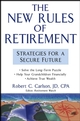 The New Rules of Retirement: Strategies for a Secure Future  (0471683469) cover image