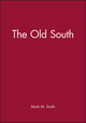 The Old South (0631219269) cover image