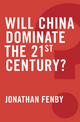 Will China Dominate the 21st Century? (0745679269) cover image