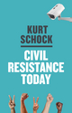 Civil Resistance Today (0745682669) cover image