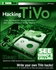 Hacking TiVo: The Expansion, Enhancement and Development Starter Kit (0764543369) cover image