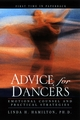Advice for Dancers: Emotional Counsel and Practical Strategies (0787964069) cover image