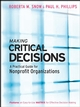 Making Critical Decisions: A Practical Guide for Nonprofit Organizations (0787976369) cover image