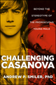 Challenging Casanova: Beyond the Stereotype of the Promiscuous Young Male (1118072669) cover image