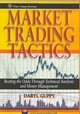 Market Trading Tactics: Beating the Odds Through Technical Analysis and Money Management (1118177169) cover image