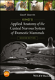 King's Applied Anatomy of the Central Nervous System of Domestic Mammals, 2nd Edition (1118401069) cover image