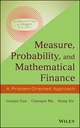Measure, Probability, and Mathematical Finance: A Problem-Oriented Approach (1118831969) cover image
