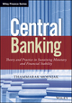 Central Banking: Theory and Practice in Sustaining Monetary and Financial Stability (1118832469) cover image