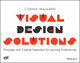 Visual Design Solutions: Principles and Creative Inspiration for Learning Professionals (1118863569) cover image