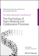 The Wiley Blackwell Handbook of the Psychology of Team Working and Collaborative Processes (1118903269) cover image