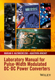 Laboratory Manual for Pulse-Width Modulated DC-DC Power Converters (1119052769) cover image