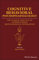 Cognitive Behavioral Psychopharmacology: The Clinical Practice of Evidence-Based Biopsychosocial Integration (1119152569) cover image