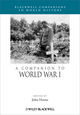 A Companion to World War I (1405123869) cover image