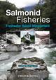 Salmonid Fisheries: Freshwater Habitat Management (1405183969) cover image