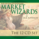 Market Wizards: The 12 CD Set