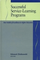 Successful Service-Learning Programs: New Models of Excellence in Higher Education (1882982169) cover image
