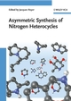 Asymmetric Synthesis of Nitrogen Heterocycles (3527320369) cover image