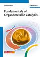 Fundamentals of Organometallic Catalysis (3527327169) cover image