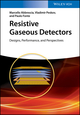 Resistive Gaseous Detectors: Designs, Performance, and Perspectives (3527340769) cover image