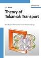 Theory of Tokamak Transport: New Aspects for Nuclear Fusion Reactor Design (3527607269) cover image
