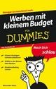 Werben mit kleinem Budget für Dummies Das Pocketbuch (3527637869) cover image
